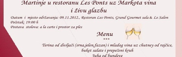 Martinje u restoranu Les Ponts uz Markota vina i živu glazbu!